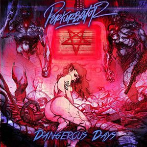 Perturbator / Dangerous Days (輸入盤CD)