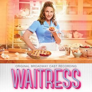 Original Broadway Cast Recording / Waitress (...