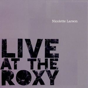 Nicolette Larson / Live At The Roxy (輸入盤CD)...