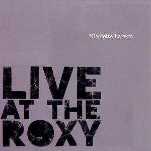 Nicolette Larson / Live At The Roxy (輸入盤CD)...