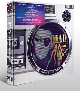 Dead Or Alive / Sophisticated Boom Box MMXVI (...