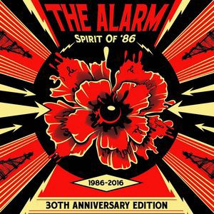 Alarm / Spirit Of 86: 30th Anniversary Edition...