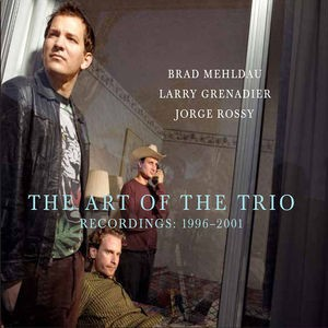 Brad Mehldau / Art Of The Trio: Recordings 199...
