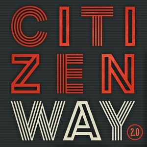 Citizen Way / 2.0 (輸入盤CD)