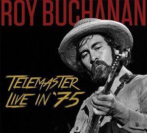 Roy Buchanan / Telemaster Live In '75 (輸入盤C...