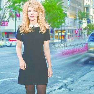 Alison Krauss / Windy City (Deluxe Edition) (...