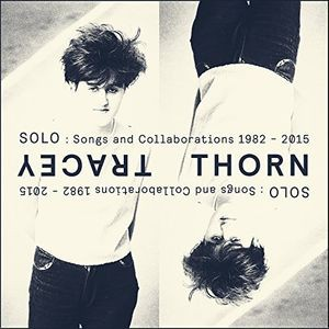 Tracey Thorn / Solo: Songs & Collaborations 19...