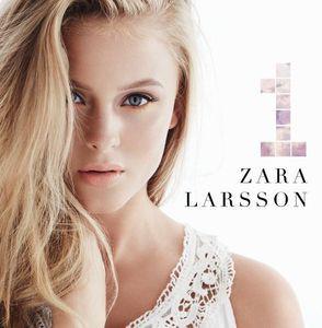 Zara Larsson / 1 (輸入盤CD) (ザラ・ラーソン)
