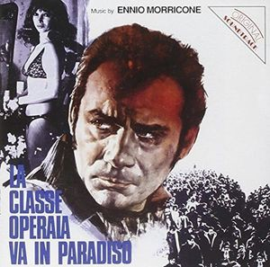 Ennio Morricone / La Classe Operaia Va In Para...