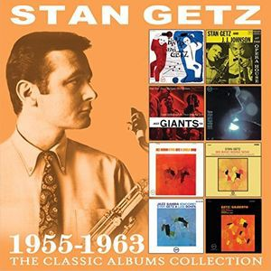 Stan Getz / Classic Albums Collection: 1955-19...