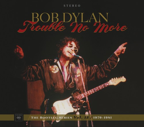 Bob Dylan / Trouble No More: The Bootleg Serie...