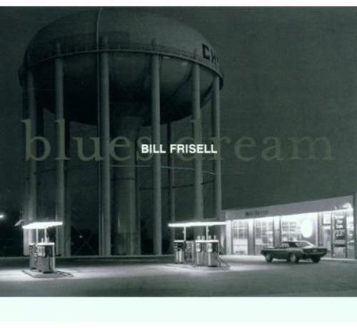 BILL FRISELL / BLUES DREAM (輸入盤CD) (ビル・...