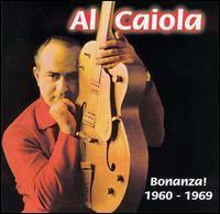Al Caiola / Bonanza! 1960-1969 (輸入盤CD) (ア...