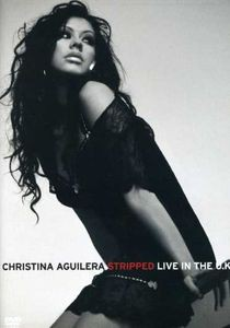 【0】CHRISTINA AGUILERA / STRIPPED LIVE IN THE...