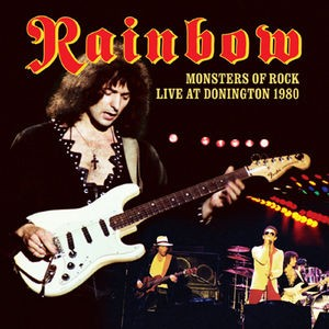 RAINBOW / MONSTERS OF ROCK LIVE AT DONINGTON 1...
