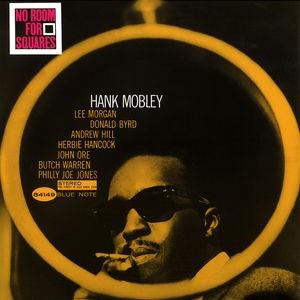 Hank Mobley / No Room For Squares (180 Gram Vi...