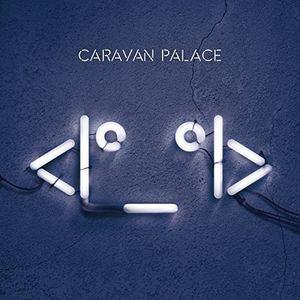Caravan Palace / Robot【輸入盤LPレコード】
