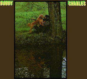 Bobby Charles / Bobby Charles (リマスター盤) (...