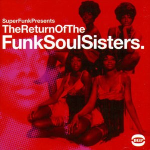 VA / Return Of The Funk Soul Sisters (UK盤)【...