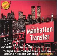 Manhattan Transfer / Boy From New York City & ...