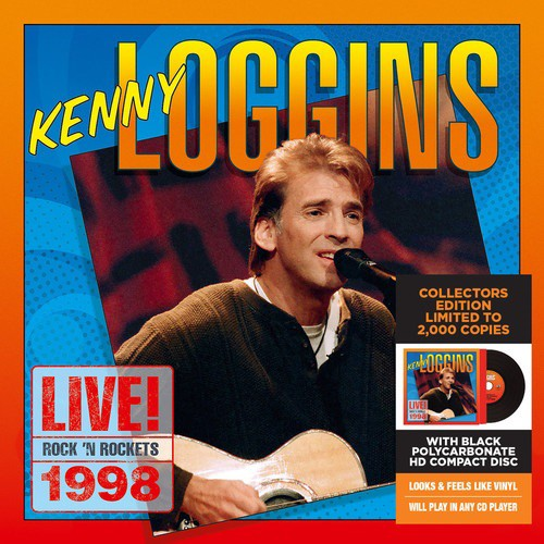 Kenny Loggins / Live! Rock 'N Rockets 1998 (Li...