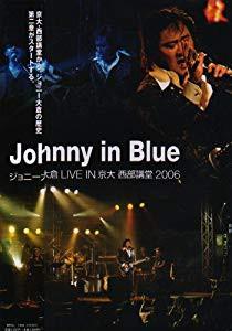 Johnny in Blue ジョニー大倉 LIVE IN 京大 西部...