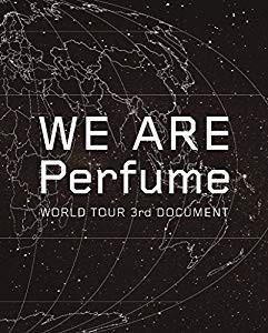 【早期購入特典あり】WE ARE Perfume -WORLD TOUR...
