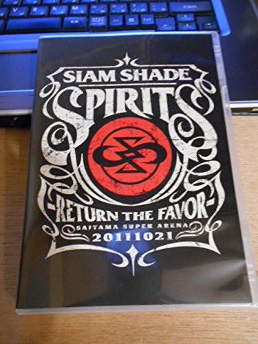 SIAM SHADE SPIRITS - RETURN THE FAVOR - SAITAM...