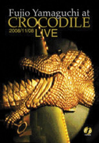 山口冨士夫 at CROCODILE LIVE 2008/11/08 (DVD)(...