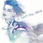MIYAVI/NO SLEEP TILL TO...