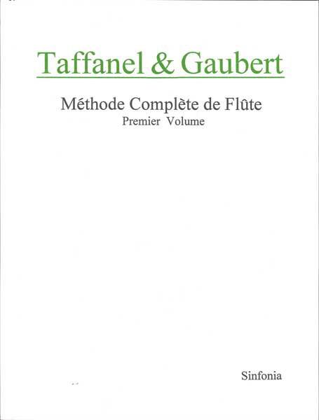 タッファネル&ゴーベール 完全なフルート奏法 ...