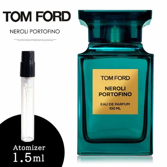 トムフォード TOM FORD 香水 お試し ネロリ・ポル...