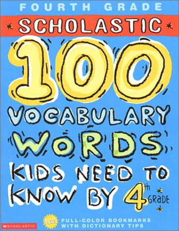 Scholastic 100 Vocabulary Words Kids Need to K...