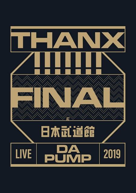 LIVE DA PUMP 2019 THANX!!!!!!! FINAL at 日本武...