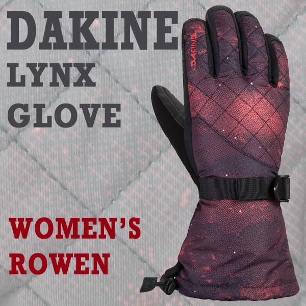 DAKINE/ダカイン LYNX GLOVE ROWEN 女性用 レディ...