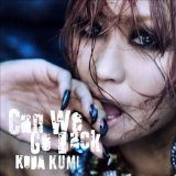Can We Go Back【初回生産限定】(DVD付)  [CD+DVD...