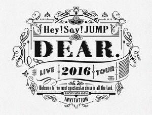 Hey!Say!JUMP LIVE TOUR 2016 DEAR. 初回限定盤 ...