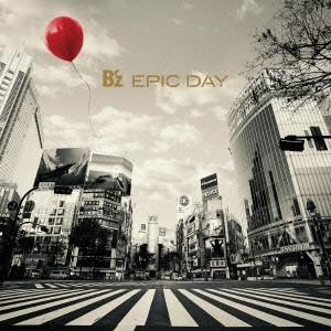 ケース無:: B'z EPIC DAY 通常盤  中古CD レンタ...