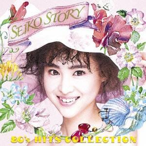 松田聖子/SEIKO STORY〜80's H...