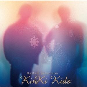 KinKi Kids/Ballad Selec...