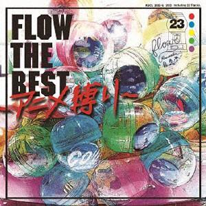 FLOW/FLOW THE BEST 〜アニメ...