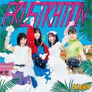 SKE48/FRUSTRATION(TYPE−...