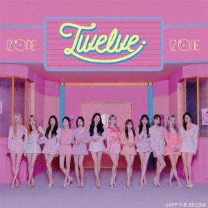 IZ*ONE/Twelve(Type A)(D...