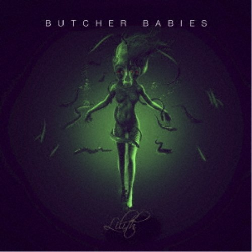 ブッチャー・ベイビーズ/リリス 【CD】