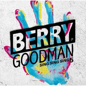 ベリーグッドマン/SING SING SING 5《通常盤》 ...