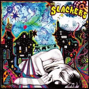 ザ・スラッカーズ/THE SLACKERS 【CD】