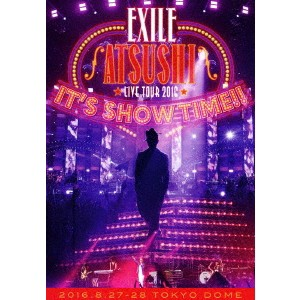 EXILE ATSUSHI/EXILE ATSUSHI LIVE TOUR 2016 IT...
