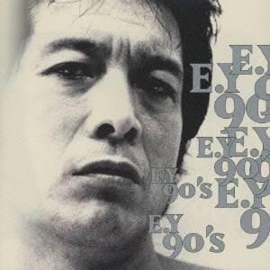 矢沢永吉/E.Y90's 【CD】