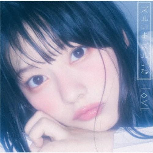 =LOVE/ズルいよ ズルいね《Type-C》 【CD+DVD】...