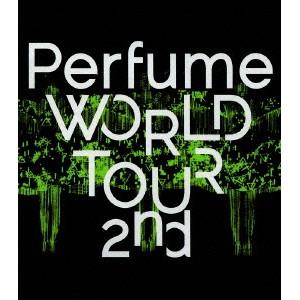 Perfume WORLD TOUR 2nd 【Blu-ray】